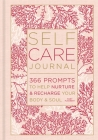 Self-Care Journal, Volume 9: 366 Prompts to Help Nurture & Recharge Your Body & Soul Cover Image