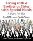 Living with a Brother or Sister with Special Needs: A Book for Sibs Cover Image