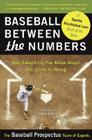 Baseball Between the Numbers: Why Everything You Know about the Game Is Wrong Cover Image
