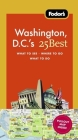 Fodor's Washington, D.C.'s 25 Best Cover Image
