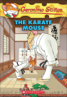 The Karate Mouse (Geronimo Stilton #40) Cover Image