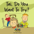 Tai, Do You Want To Try? Cover Image