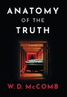 Anatomy of the Truth Cover Image