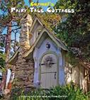 Carmel Fairy Tale Cottages Cover Image