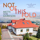 Not of This Fold (Linda Wallheim Mystery #4) Cover Image