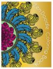 ZenDoodle Coloring Book: Doodle Design Relaxation Stress Reliever and Relax Coloring Books inspired by Zentangle Calming Patterns Cover Image