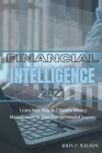 Financial Intelligence 2021: Learn Your Way To Efficient Money Management In Your Entrepreneurial Journey. Cover Image