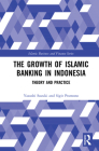 The Growth of Islamic Banking in Indonesia: Theory and Practice (Islamic Business and Finance) Cover Image