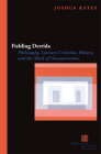 Fielding Derrida: Philosophy, Literary Criticism, History, and the Work of Deconstruction Cover Image