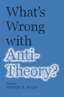 What's Wrong with Antitheory? Cover Image