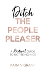 Ditch the People Pleaser Cover Image