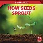 How Seeds Sprout Cover Image