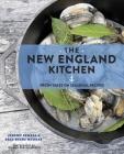 The New England Kitchen: Fresh Takes on Seasonal Recipes Cover Image