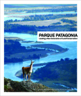 Parque Patagonia: Leading a New Generation of Land Conservation Cover Image