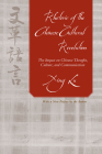 Rhetoric of the Chinese Cultural Revolution: The Impact on Chinese Thought, Culture, and Communication Cover Image