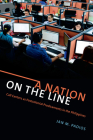 A Nation on the Line: Call Centers as Postcolonial Predicaments in the Philippines Cover Image