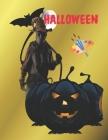 Halloween: Halloween LIBRO PARA COLOREAR: con imágenes perfectas y de alta calidad para todas las edades, incluye 62 páginas para Cover Image