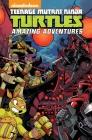 Teenage Mutant Ninja Turtles: Amazing Adventures Volume 3 (TMNT Amazing Adventures #3) Cover Image