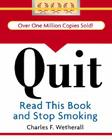 Quit: Read This Book and Stop Smoking (RP Minis) Cover Image