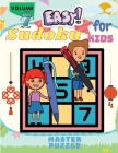 Easy Sudoku for Kids - The Super Sudoku Puzzle Book Volume 7 Cover Image