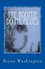 The Roomie Do Me Blues Cover Image