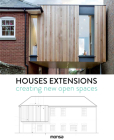 Houses Extensions: Creating New Open Spaces Cover Image