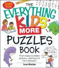 The Everything Kids' More Puzzles Book: From mazes to hidden pictures - and hours of fun in between (Everything® Kids) Cover Image