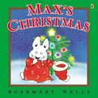 Max's Christmas (Max and Ruby) Cover Image