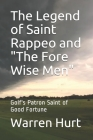 The Legend of Saint Rappeo and