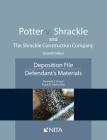 Potter V. Shrackle and the Shrackle Construction Company: Deposition File, Defendant''s Materials Cover Image