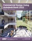 Commercial Design Using Autodesk Revit 2022 Cover Image