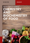 Chemistry and Biochemistry of Food (de Gruyter Textbook) Cover Image