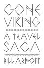 Gone Viking: A Travel Saga Cover Image