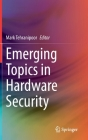Emerging Topics in Hardware Security Cover Image