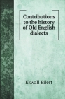 Contributions to the history of Old English dialects (Language Arts) Cover Image