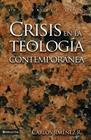 Crisis En La Teología Contemporánea Cover Image