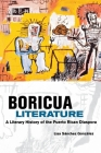 Boricua Literature: A Literary History of the Puerto Rican Diaspora Cover Image
