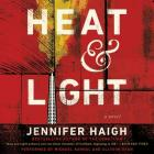Heat and Light Lib/E Cover Image