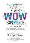 The WOW Experience From the heart of a worshipper to the heart of a worshipper Cover Image