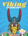 Viking Coloring Book: Nordica Vikings Raid ! Scandinavia Mythology for Kids and for Adults, 40 Coloring Pages - Cancer Warrior Coloring Book Cover Image