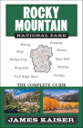 Rocky Mountain National Park: The Complete Guide: (Color Travel Guide) Cover Image