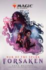 War of the Spark: Forsaken (Magic: The Gathering) Cover Image
