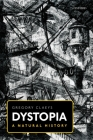 Dystopia: A Natural History Cover Image