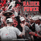 Raider Power: Texas Tech's Journey from Unranked to the Final Four Cover Image