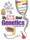 My First Book about Genetics (Dover Children's Science Books) Cover Image
