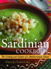 The Sardinian Cookbook: The Cooking and Culture of a Mediterranean Island Cover Image