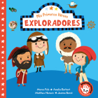 Mis primeros héroes: Exploradores / My First Heroes: Explorers: Marco Polo · Amelia Earhart · Mathhew Henson · Jeanne Baret (MIS PRIMEROS HÉROES) Cover Image