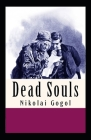 Dead Souls: (Illustrated Edition) Cover Image