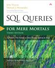 SQL Queries for Mere Mortals: A Hands-On Guide to Data Manipulation in SQL Cover Image