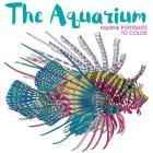 The Aquarium: Marine Portraits to Color Cover Image